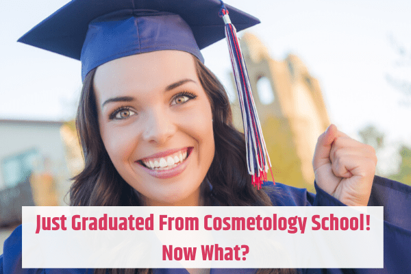 What to do after graduating from Cosmetology School