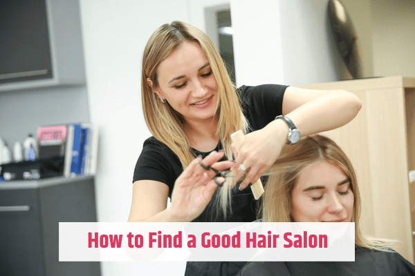 how to find a good hair salon