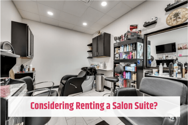 Considering a Salon Suite