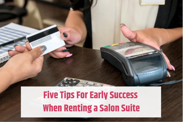 Success Running a Salon Suite